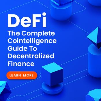 The Complete Cointelligence Guide to Decentralized Finance (DeFi)